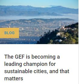 Sustainable Cities   Global Environment Facility
